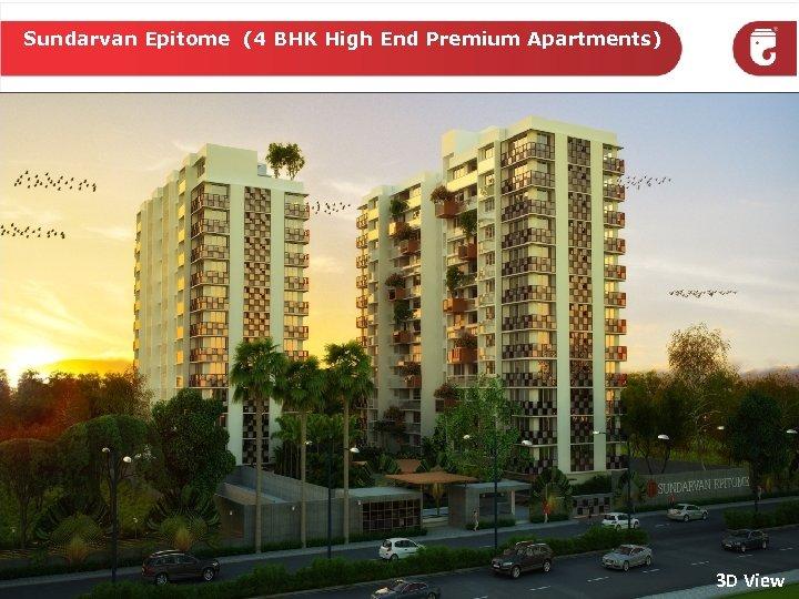 Sundarvan Epitome (4 BHK High End Premium Apartments) 3 D View