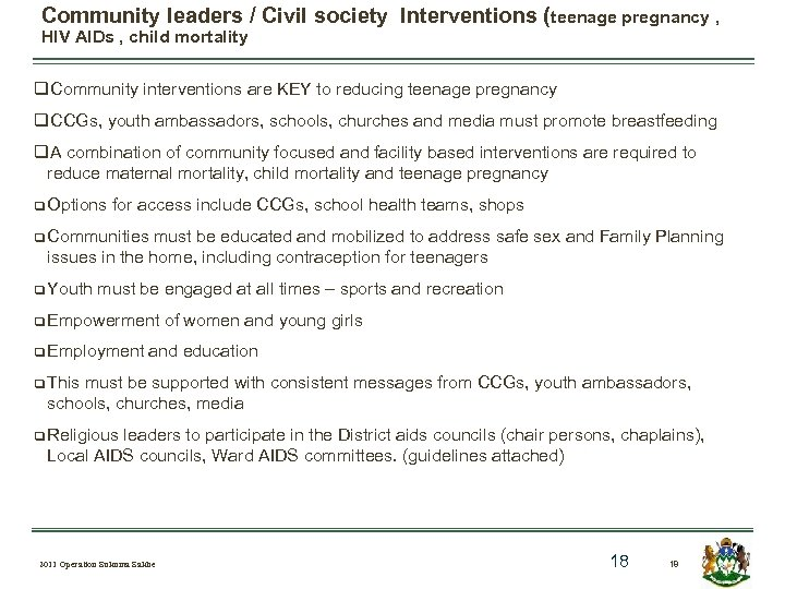 Community leaders / Civil society Interventions (teenage pregnancy , HIV AIDs , child mortality