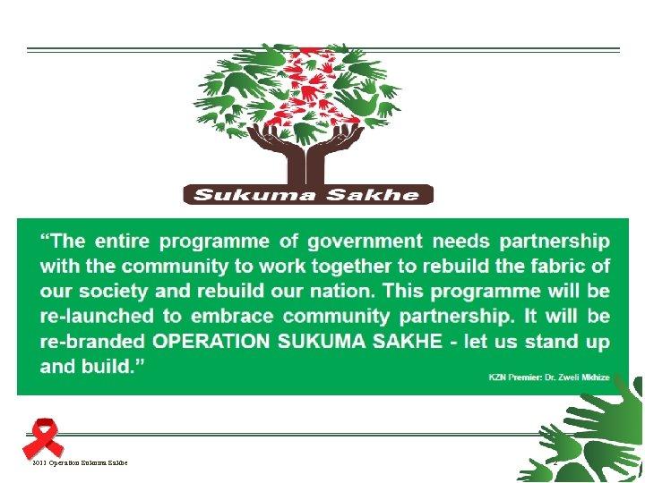 2011 Operation Sukuma Sakhe 2