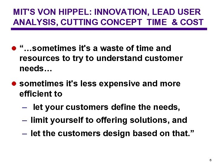 """MIT'S VON HIPPEL: INNOVATION, LEAD USER ANALYSIS, CUTTING CONCEPT TIME & COST l """"…sometimes"""