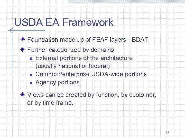 USDA EA Framework Foundation made up of FEAF layers - BDAT Further categorized by