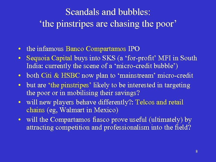 Scandals and bubbles: 'the pinstripes are chasing the poor' • the infamous Banco Compartamos