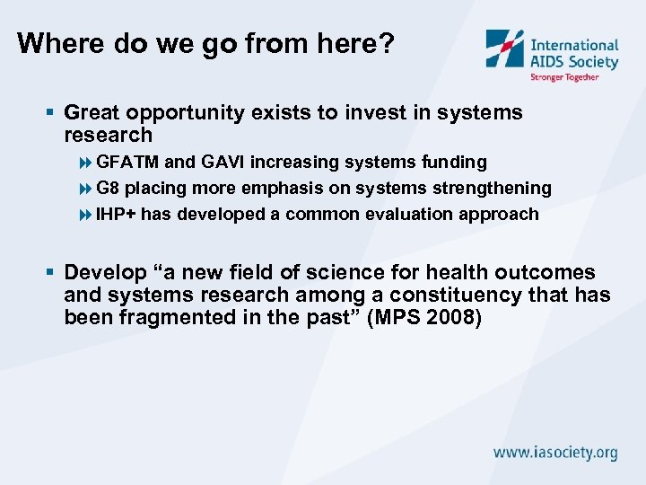 Where do we go from here? § Great opportunity exists to invest in systems