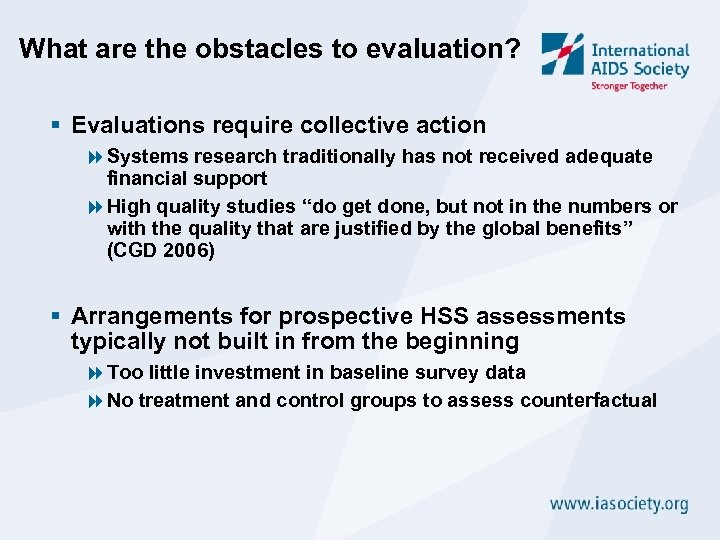 What are the obstacles to evaluation? § Evaluations require collective action 8 Systems research