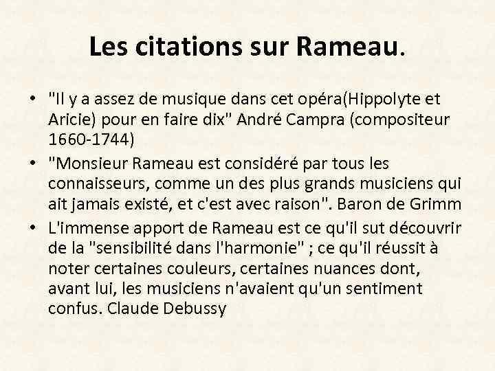 Les citations sur Rameau. •