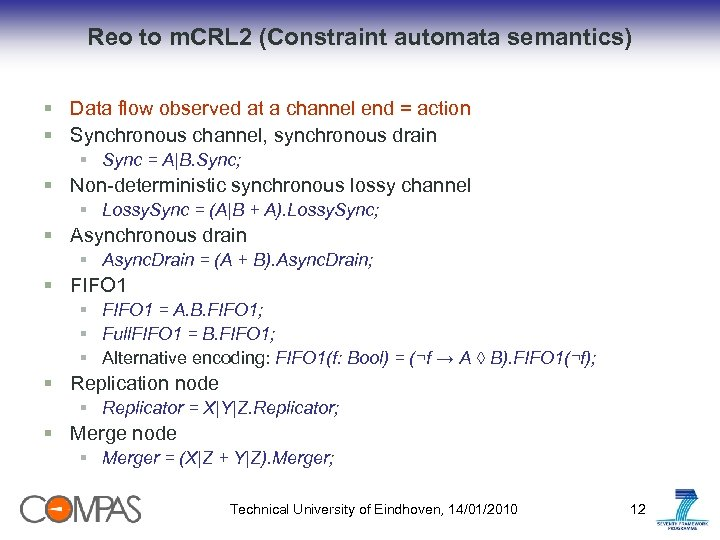 Reo to m. CRL 2 (Constraint automata semantics) § Data flow observed at a