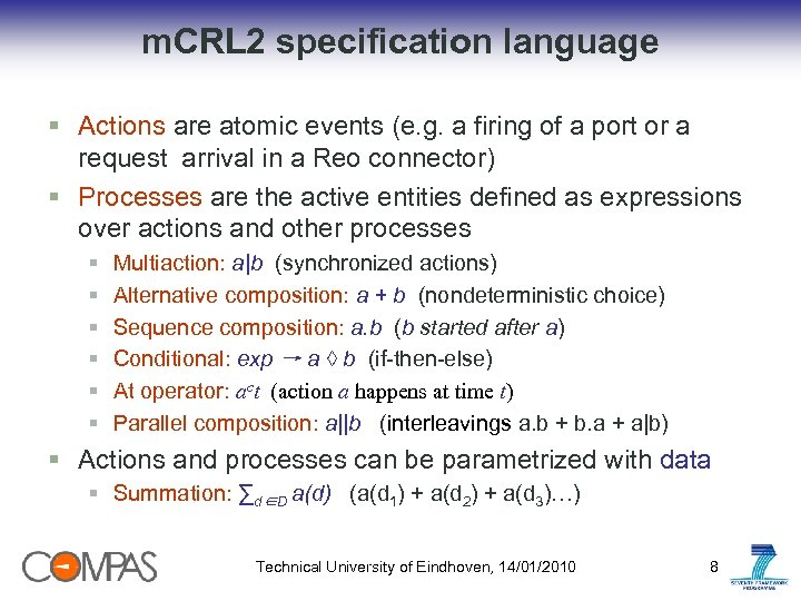 m. CRL 2 specification language § Actions are atomic events (e. g. a firing