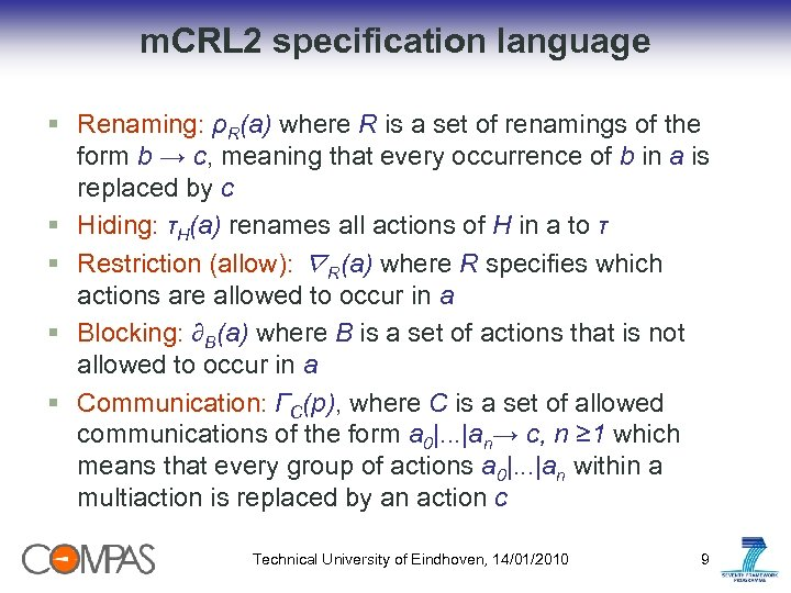 m. CRL 2 specification language § Renaming: ρR(a) where R is a set of