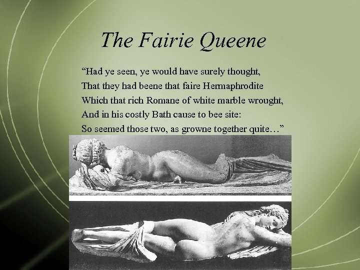 """The Fairie Queene """"Had ye seen, ye would have surely thought, That they had"""