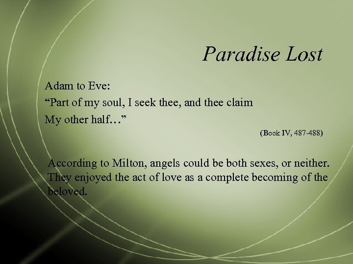 """Paradise Lost Adam to Eve: """"Part of my soul, I seek thee, and thee"""