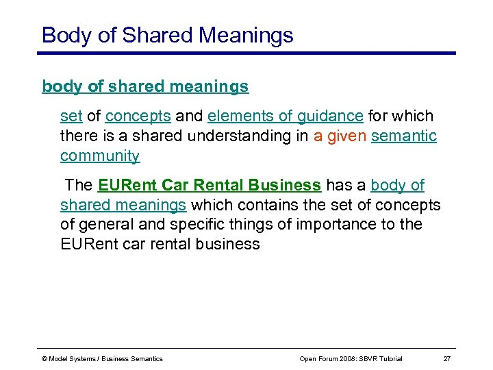 Body of Shared Meanings body of shared meanings set of concepts and elements of