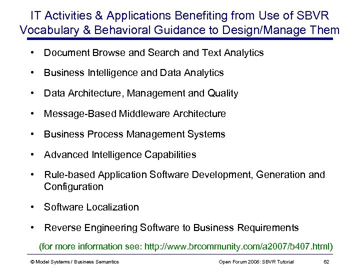 IT Activities & Applications Benefiting from Use of SBVR Vocabulary & Behavioral Guidance to