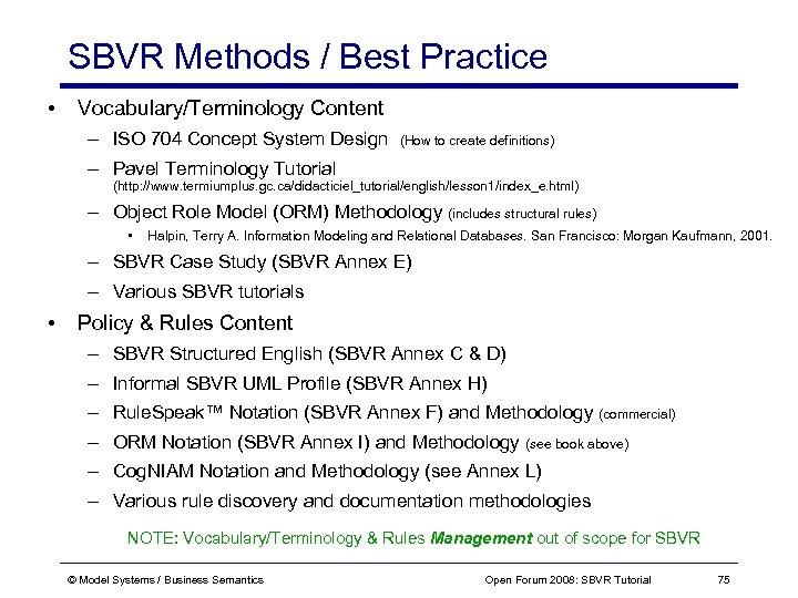 SBVR Methods / Best Practice • Vocabulary/Terminology Content – ISO 704 Concept System Design