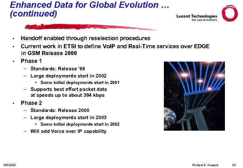 Enhanced Data for Global Evolution … (continued) • • • Handoff enabled through reselection