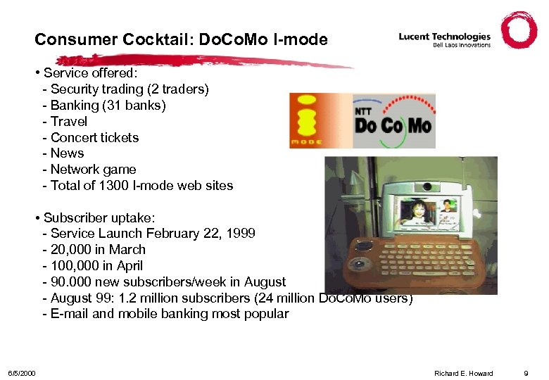 Consumer Cocktail: Do. Co. Mo I-mode • Service offered: - Security trading (2 traders)