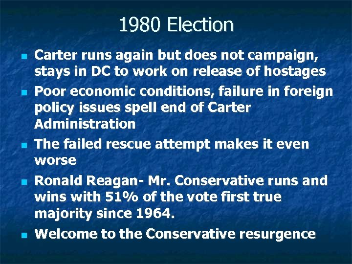 1980 Election Carter runs again but does not campaign, stays in DC to work