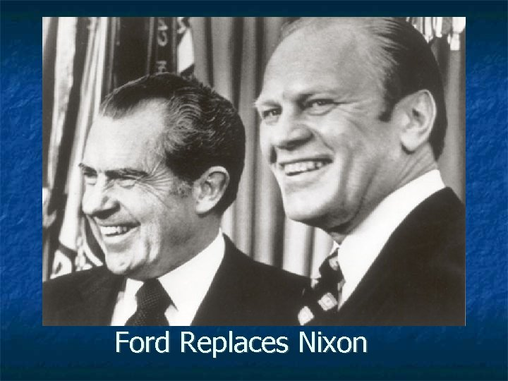 Ford Replaces Nixon