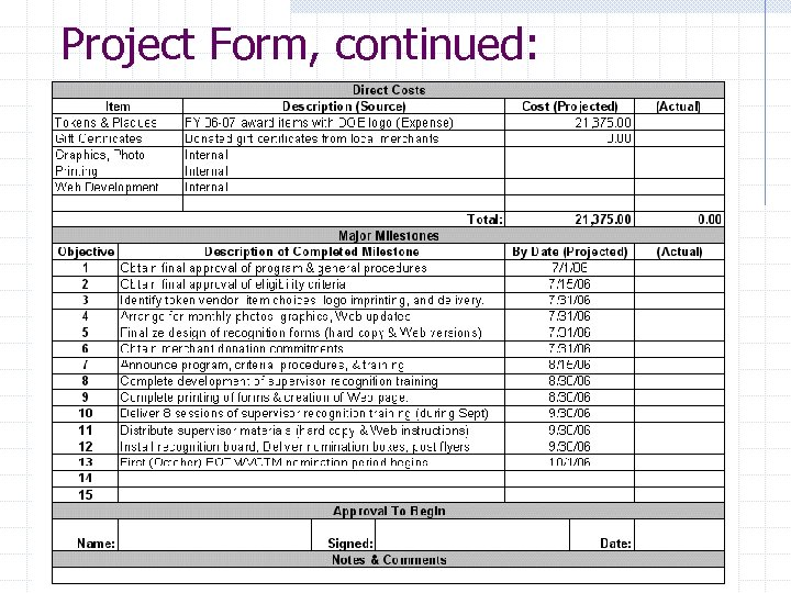 Project Form, continued: