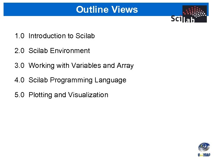 Part 1 Introductory to Scilab Course Outline