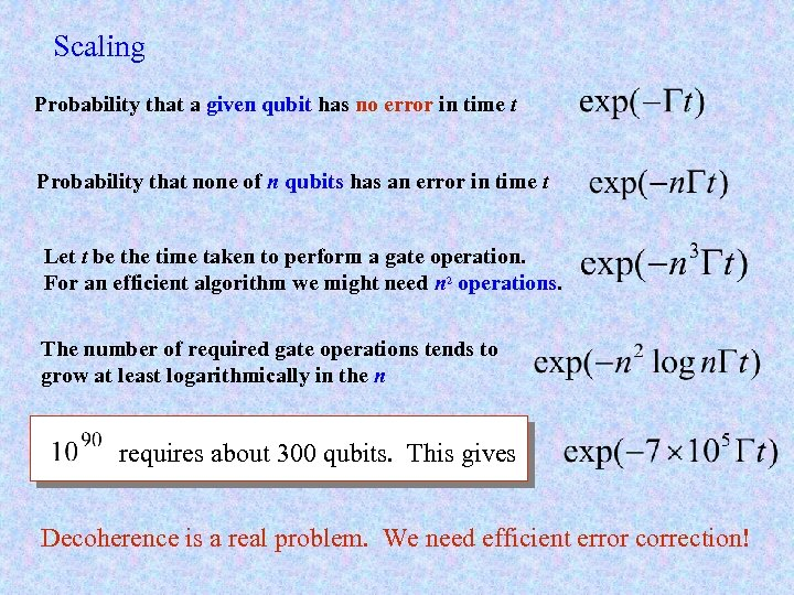 Scaling Probability that a given qubit has no error in time t Probability that