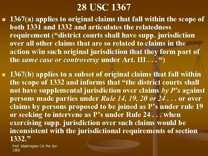 28 USC 1367 n 1367(a) applies to original claims that fall within the scope