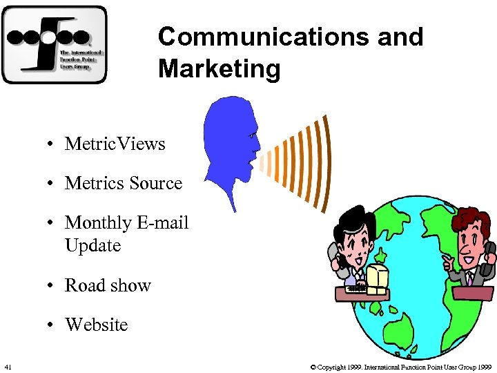 Communications and Marketing • Metric. Views • Metrics Source • Monthly E-mail Update •