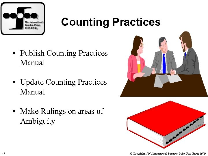 Counting Practices • Publish Counting Practices Manual • Update Counting Practices Manual • Make