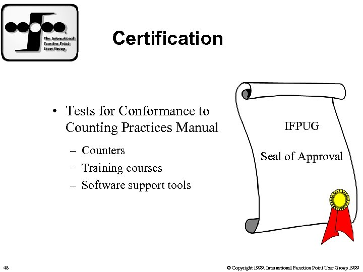 Certification • Tests for Conformance to Counting Practices Manual – Counters – Training courses