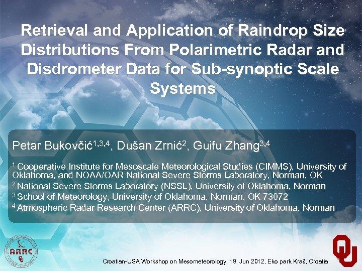 Retrieval and Application of Raindrop Size Distributions From Polarimetric Radar and Disdrometer Data for