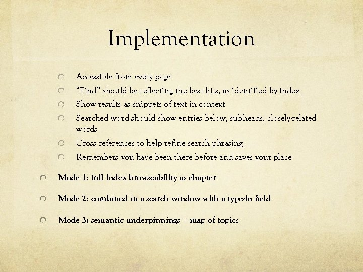 """Implementation Accessible from every page """"Find"""" should be reflecting the best hits, as identified"""
