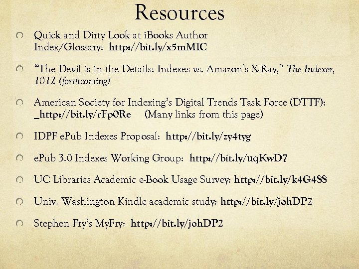 Resources Quick and Dirty Look at i. Books Author Index/Glossary: 