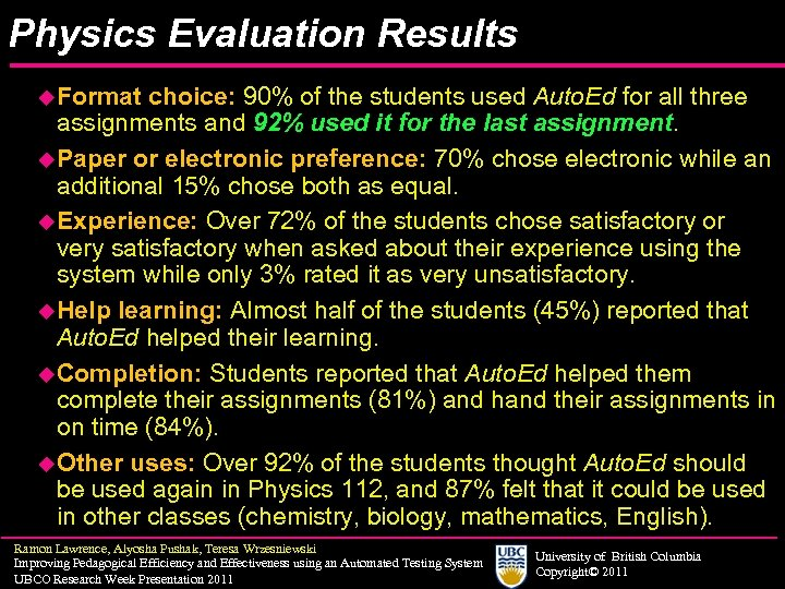 Physics Evaluation Results u. Format choice: 90% of the students used Auto. Ed for