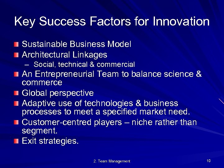 Key Success Factors for Innovation Sustainable Business Model Architectural Linkages – Social, technical &