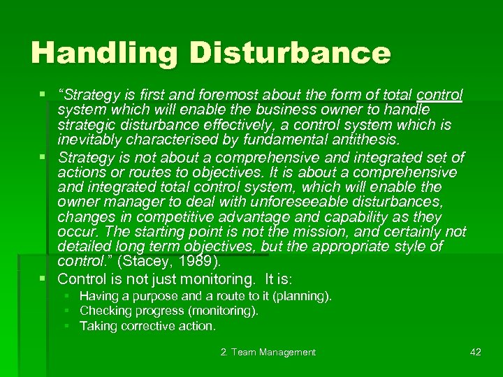 "Handling Disturbance § ""Strategy is first and foremost about the form of total control"