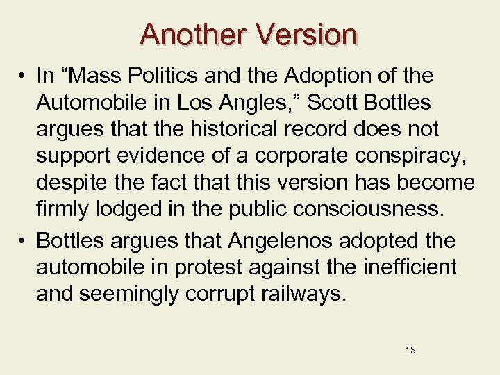 """Another Version • In """"Mass Politics and the Adoption of the Automobile in Los"""
