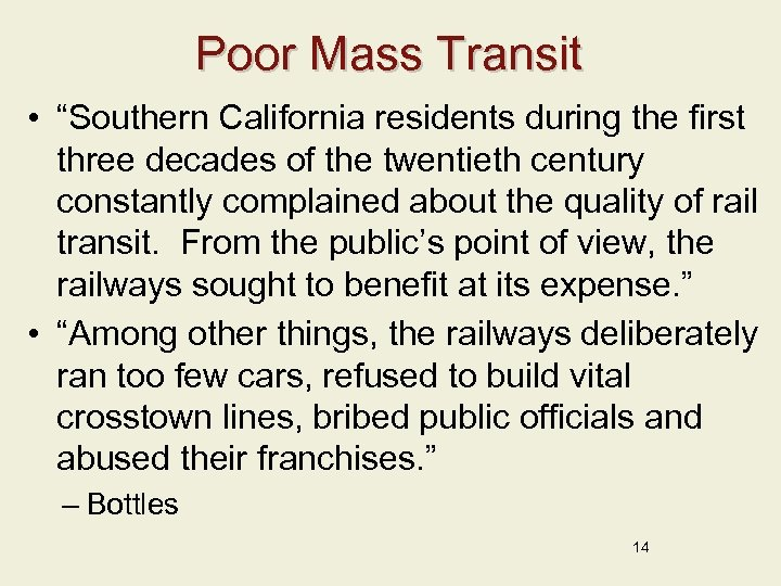 """Poor Mass Transit • """"Southern California residents during the first three decades of the"""