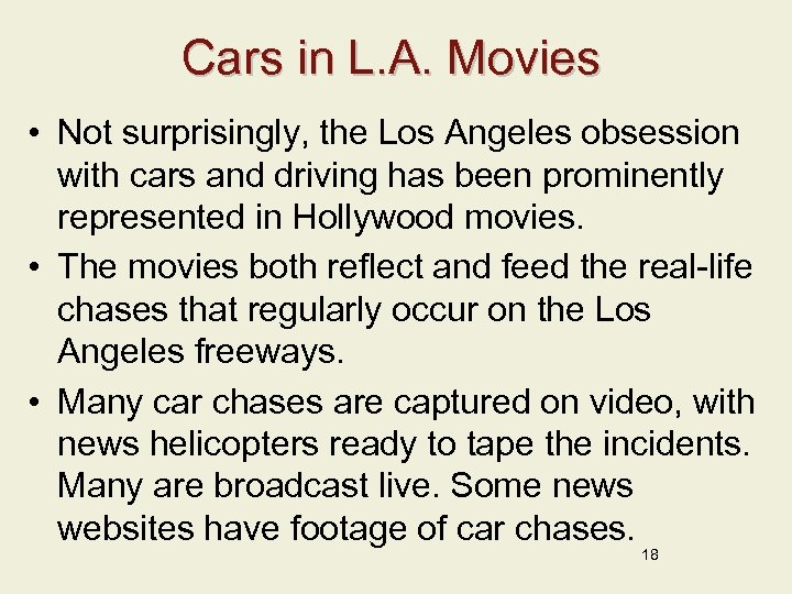 Cars in L. A. Movies • Not surprisingly, the Los Angeles obsession with cars