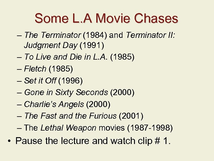 Some L. A Movie Chases – The Terminator (1984) and Terminator II: Judgment Day