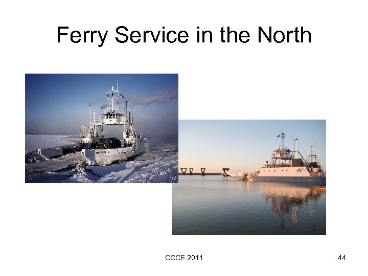 Ferry Service in the North CCCE 2011 44