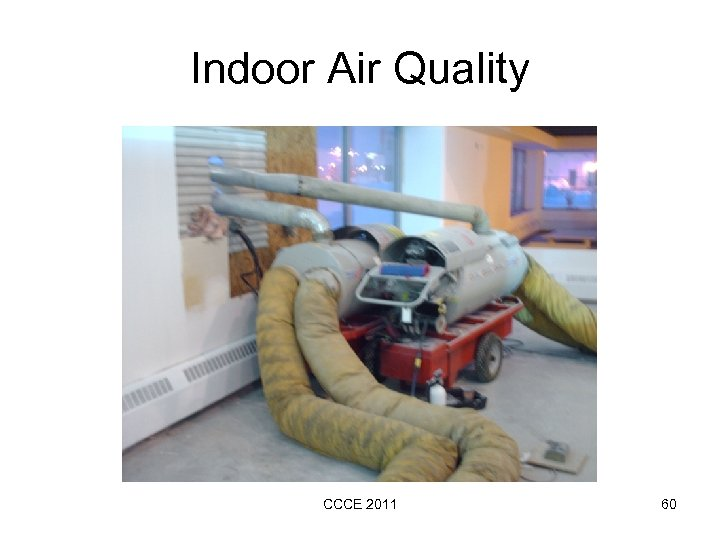 Indoor Air Quality CCCE 2011 60