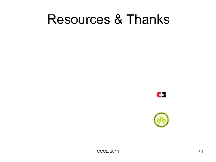 Resources & Thanks CCCE 2011 74