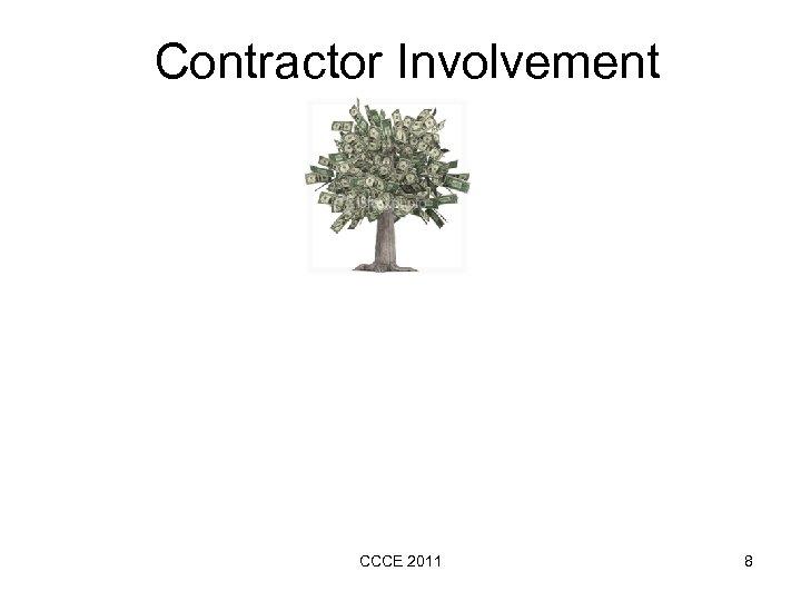 Contractor Involvement CCCE 2011 8