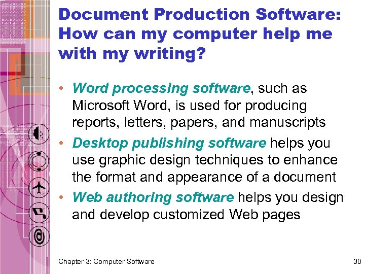 Document Production Software: How can my computer help me with my writing? • Word