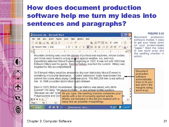 How does document production software help me turn my ideas into sentences and paragraphs?