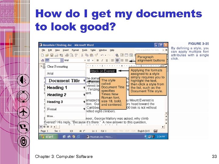How do I get my documents to look good? Chapter 3: Computer Software 33