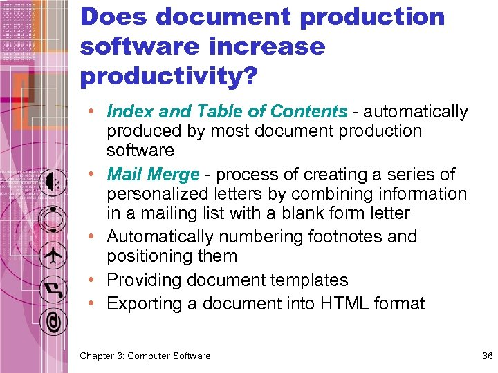 Does document production software increase productivity? • Index and Table of Contents - automatically