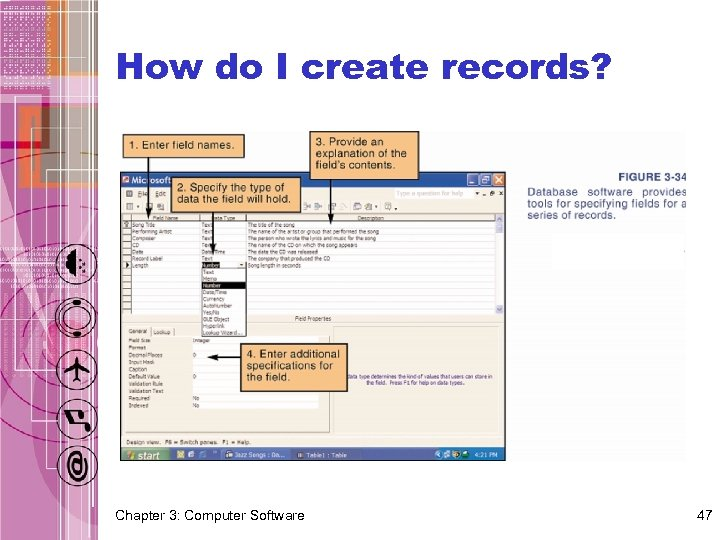 How do I create records? Chapter 3: Computer Software 47