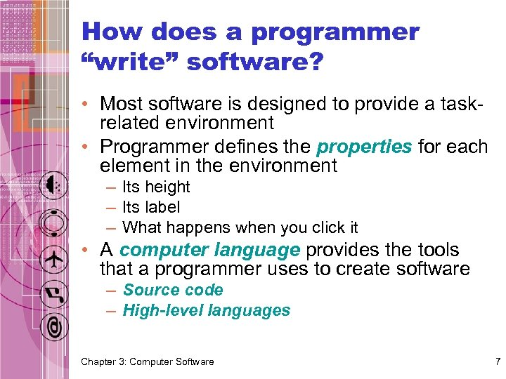 "How does a programmer ""write"" software? • Most software is designed to provide a"