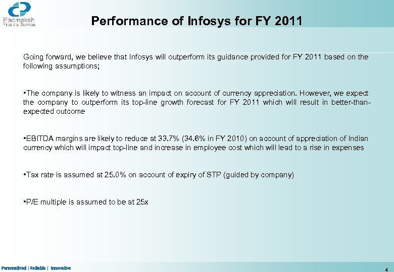 Performance of Infosys for FY 2011 Going forward, we believe that Infosys will outperform