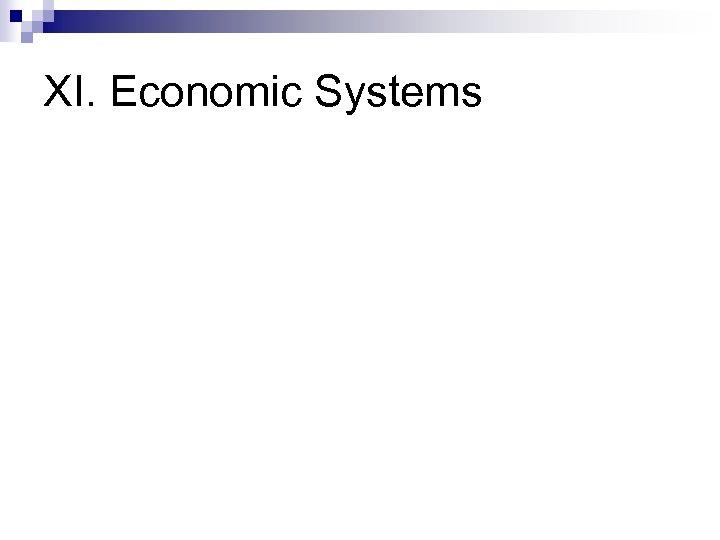 XI. Economic Systems